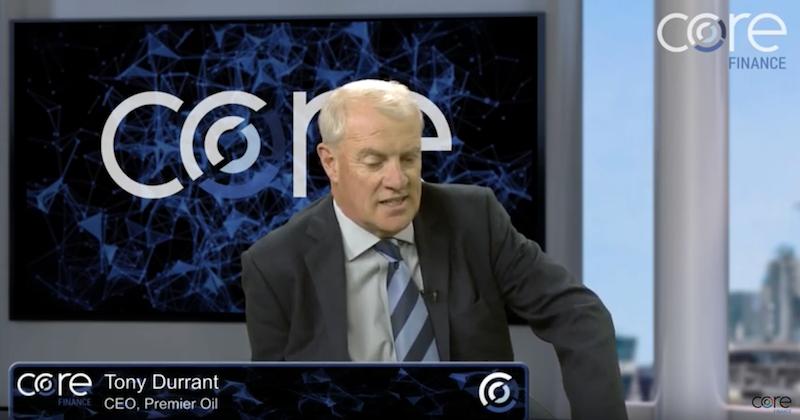 Core Finance CEO interview: Tony Durrant of Premier Oil